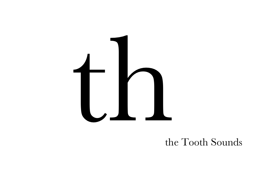 Th The Tooth Sounds Pronunciation Studio